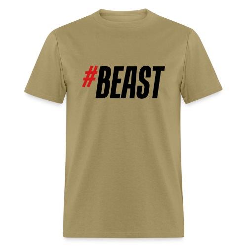 #BEAST T-Shirt  - Men's T-Shirt