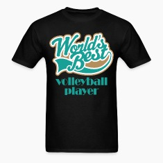 Volleyball Player Worlds Best T-Shirts