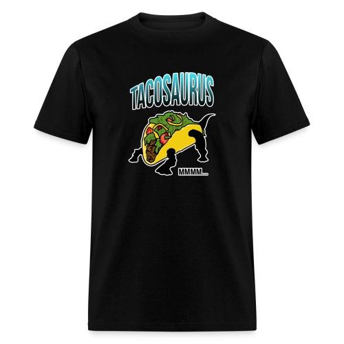 Tacosaurus - Men's T-Shirt
