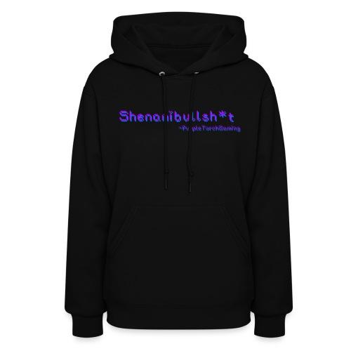 Women's Shenanibullsh*t Hoodie - Women's Hoodie