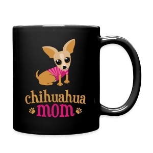 Chihuahua Mom - Full Color Mug