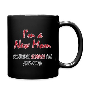 Nothing Scares New Mom - Full Color Mug