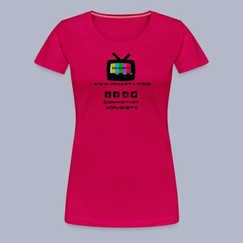 Ladies DrakeTV T-Shirt Black Logo - Women's Premium T-Shirt