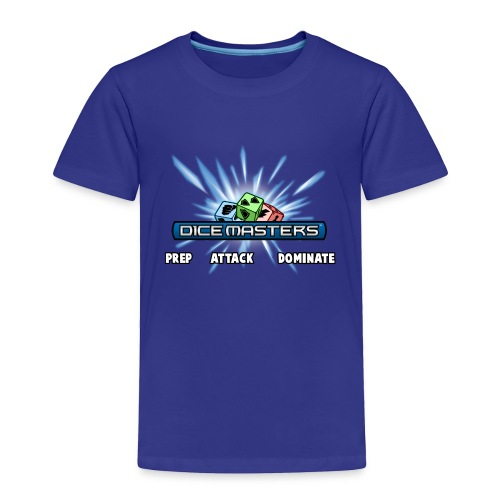 Prep Attack Dominate - Toddler Premium T-Shirt