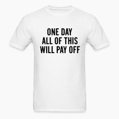 one day  T-Shirts