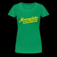 Women's T-Shirts ~ Women's Premium T-Shirt ~ Monongahela Monster's Women's T-Shirt