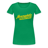 T-Shirts ~ Women's Premium T-Shirt ~ Monongahela Monster's Women's T-Shirt