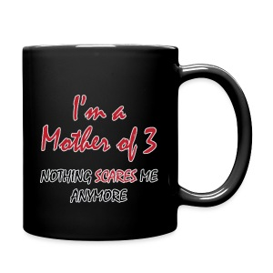 Nothing Scares Mother of 3 - Full Color Mug