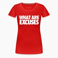 What are excuses/
