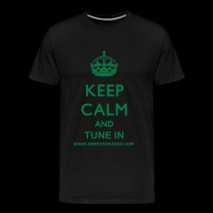 Keep Calm Tune In Grn/Ltr - Men's Premium T-Shirt