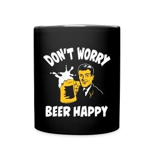 Don't Worry Beer Happy - Black Mug - Full Color Mug