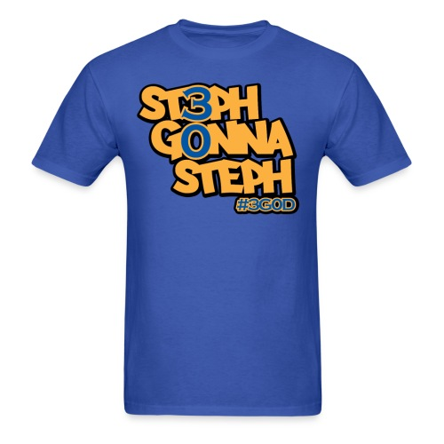 Steph Gonna Steph - Men's T-Shirt
