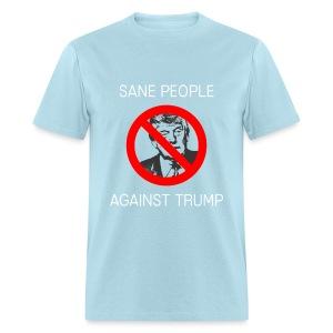 Sane People Against Trump Tee - Men's T-Shirt