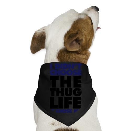Red dog collar-i didnt choose the thug life it chose me - Dog Bandana