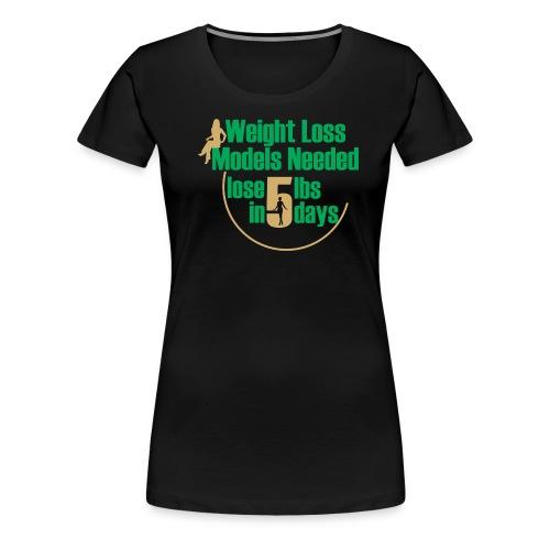 WEIGHT LOSS BUSINESS WOMAN TEE - Women's Premium T-Shirt