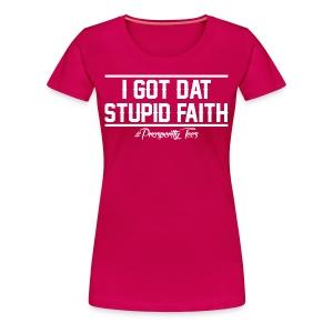 FAITH - Women's Premium T-Shirt
