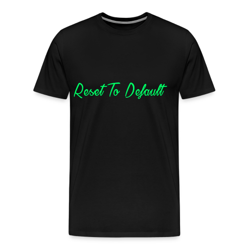 Rest To Default - Men's Premium T-Shirt