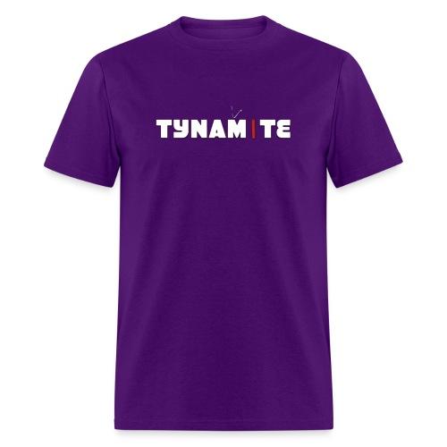 Tynamite Men's T-Shirt - Men's T-Shirt