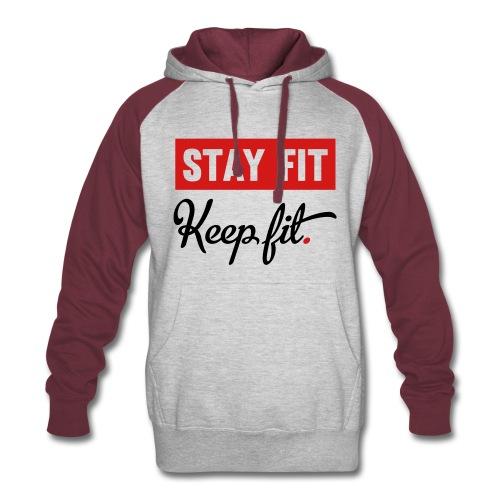 Stay Fit Keep Fit - Colorblock Hoodie