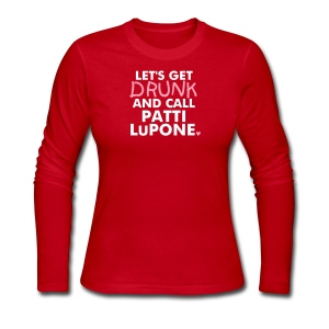 LET'S GET DRUNK...PATTI WOMEN'S LONG SLEEVE T - Women's Long Sleeve Jersey T-Shirt