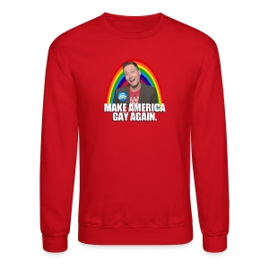 MAKE AMERICA GAY AGAIN UNISEX SWEATSHIRT - Crewneck Sweatshirt