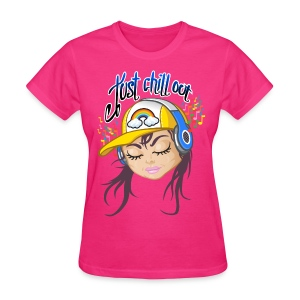 Chill out girl - Women's T-Shirt