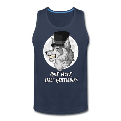 Half Wolf Half Gentleman - Men's Premium Tank - Men's Premium Tank