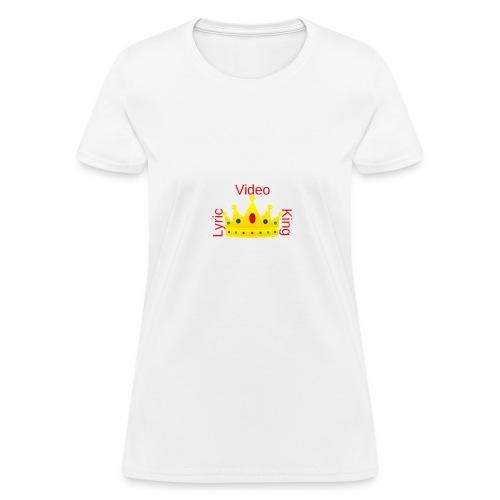 Lyric Video King - Women's T-Shirt - Women's T-Shirt
