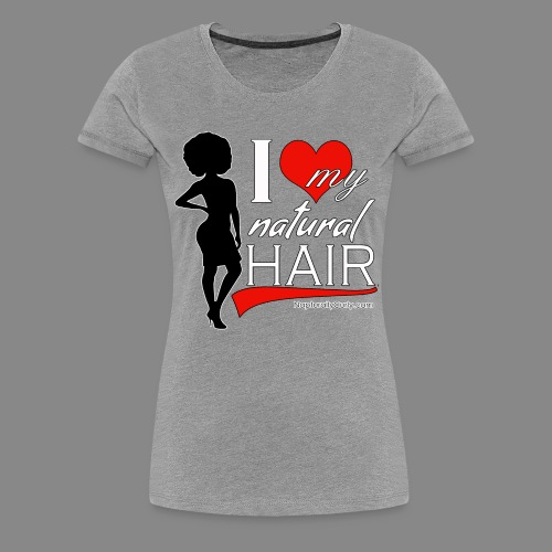Love Natural Hair (Afro) Premium - Women's Premium T-Shirt