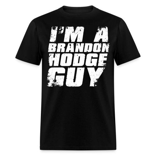 Official I'm A Brandon Hodge Guy Men's Shirt - Men's T-Shirt