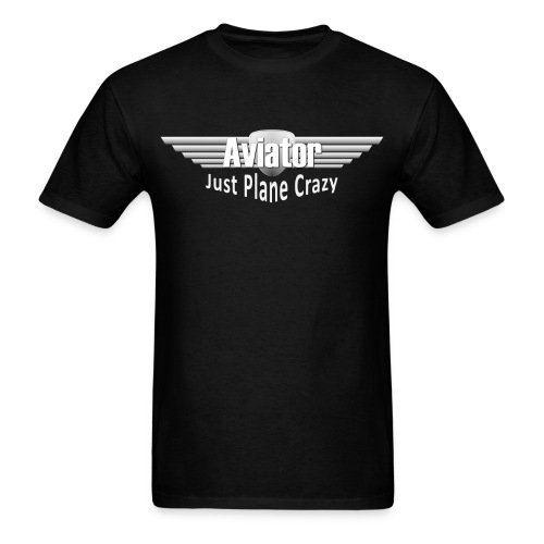 Aviator - Just Plane Crazy - Men's T-Shirt