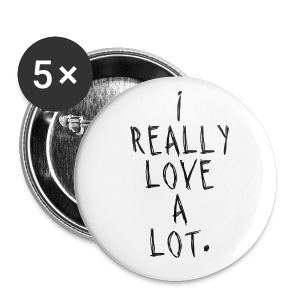 LOVE A LOT. - Small Buttons