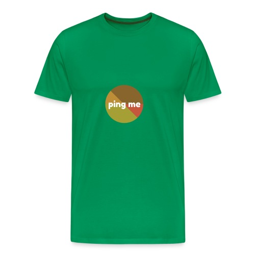 Ping Me - Men's Premium T-Shirt