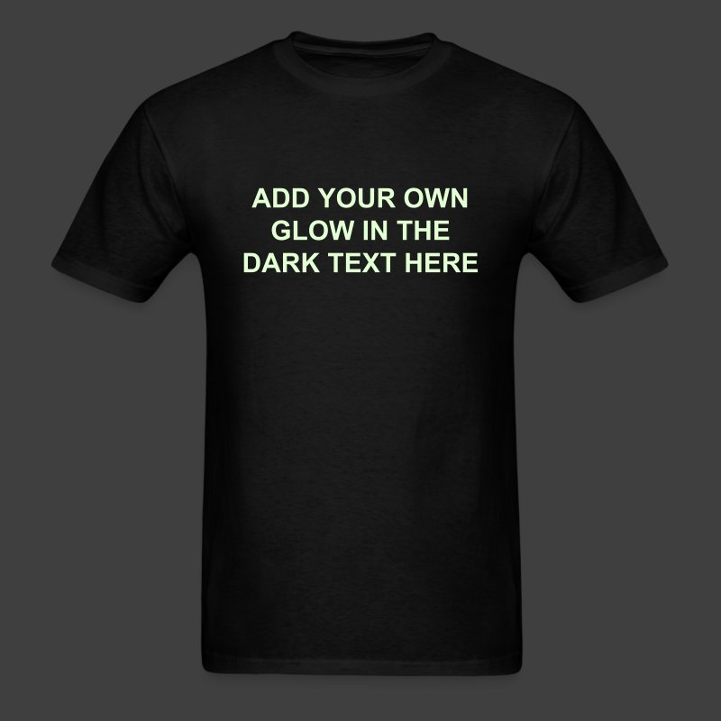 Create your own glow in the dark shirt men 39 s shirt t Build your own t shirts
