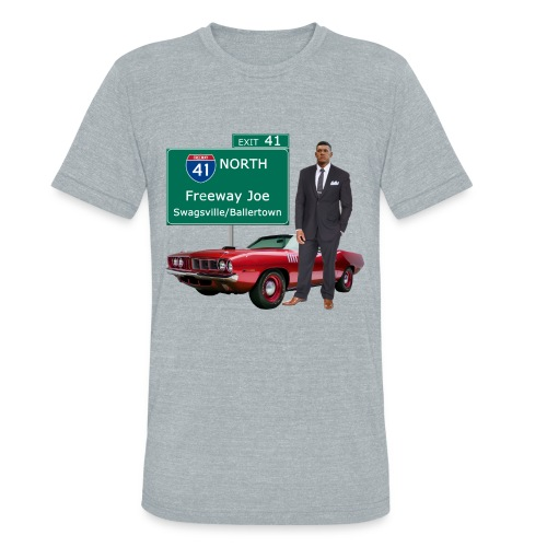 Freeway Joe - Unisex Tri-Blend T-Shirt