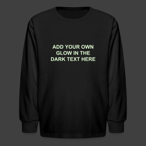Make Your Own Glow in the Dark Kid's Long Sleeved Shirt - Kids' Long Sleeve T-Shirt