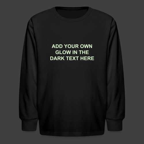Make your own glow in the dark kid 39 s long sleeved shirt for Customize your own long sleeve shirt