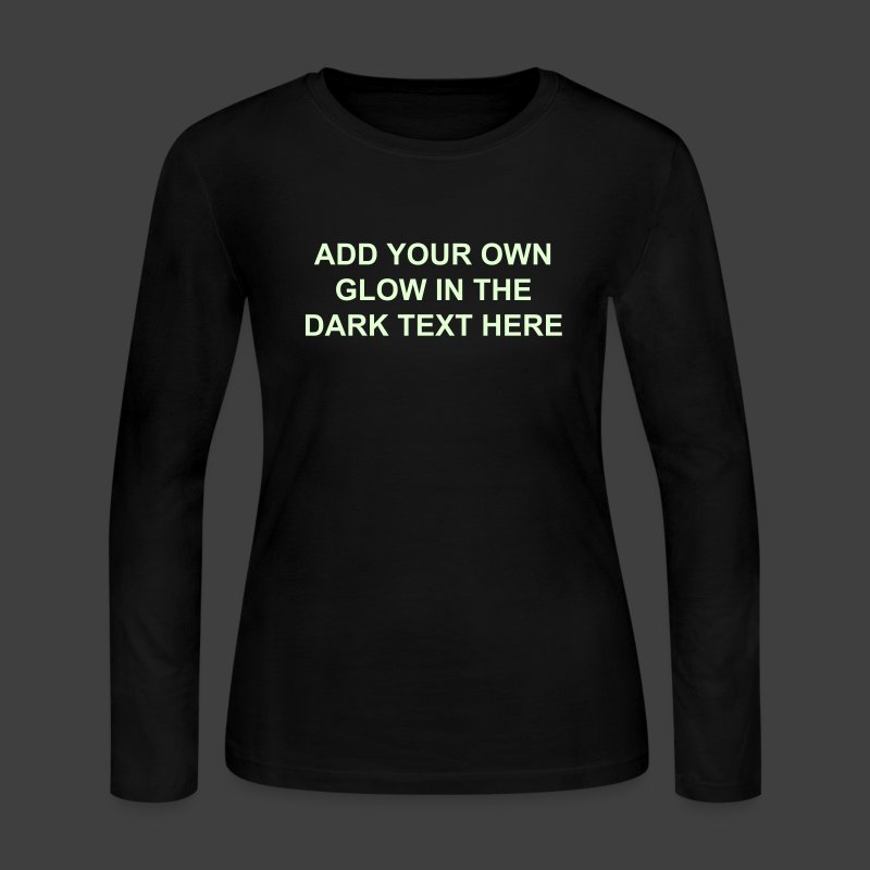 Make Your Own Glow In The Dark Long Sleeve Shirt Women 39 S
