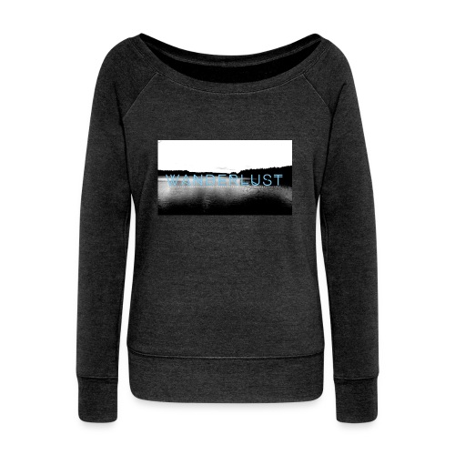 Wanderlust Collection '16 - Women's Wideneck Sweatshirt
