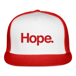 Hope. Trucker Hat - Trucker Cap