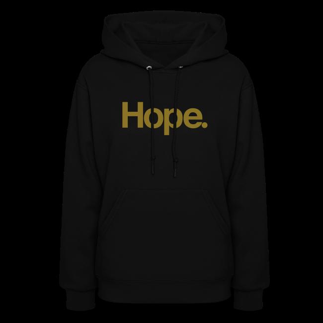 Hope. Hoodie
