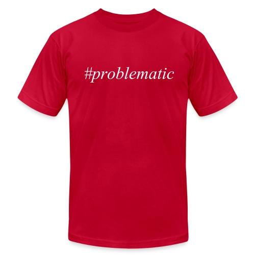 #Problematic T-Shirt - Men's Fine Jersey T-Shirt