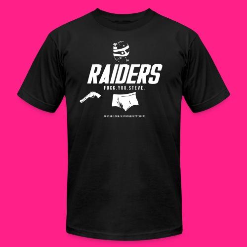 Raiders - Fuck. You. Steve. - Men's  Jersey T-Shirt