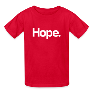 Hope. Kids Tee - Kids' T-Shirt