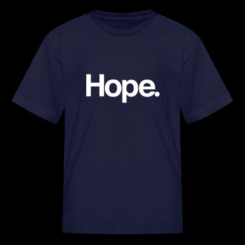 Hope. Kids Tee - Kids' T-Shirt