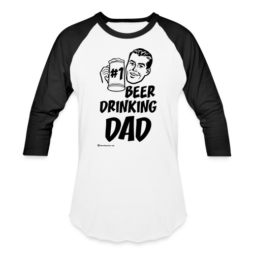 #1 Beer Drinking Dad Men's Baseball T-Shirt - Baseball T-Shirt