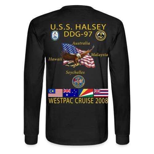USS HALSEY DDG-97 2008 CRUISE SHIRT - LONG SLEEVE - Men's Long Sleeve T-Shirt