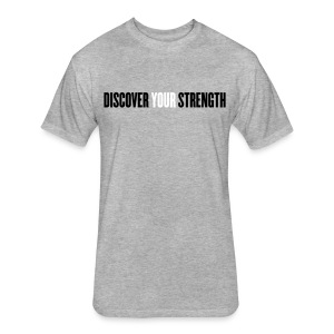 Discover Your Strength - Fitted Cotton/Poly T-Shirt by Next Level