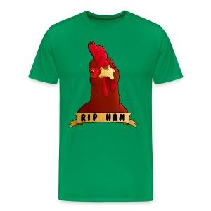 RIP Ham Unisex Tee - Men's Premium T-Shirt