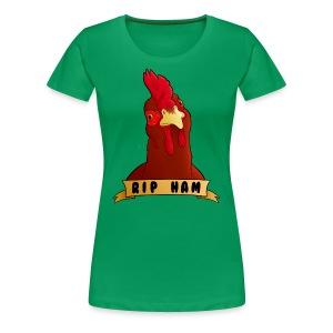 RIP Ham Women's Tee - Women's Premium T-Shirt